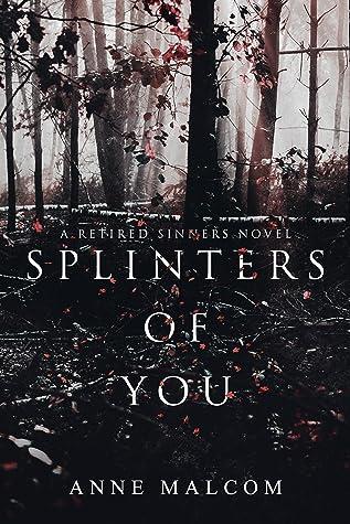 Recensie: Splinters of you van Anne Malcom