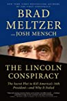 The Lincoln Conspiracy: The Secret Plot to Kill America's 16th President—and Why It Failed