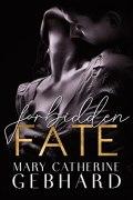 Forbidden Fate (Crowne Point #3)