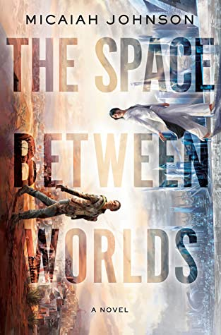 The Space Between Worlds Cover