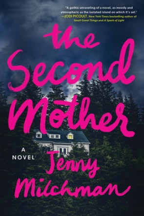 The Second Mother by Jenny Milchman