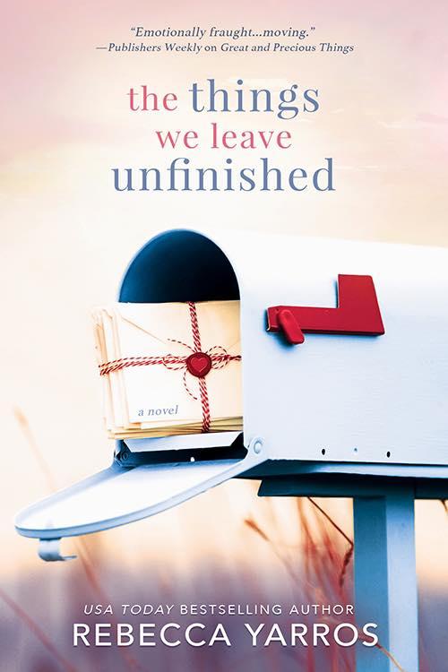 Recensie: The things we leave unfinished van Rebecca Yarros