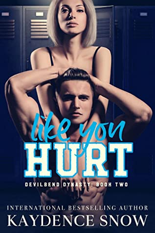 Recensie: Like you hurt van Kaydence Snow