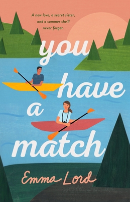 You Have a Match