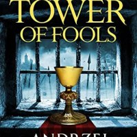 Review of ~ Andrzej Sapkowski - The Tower of Fools (The Hussite Trilogy #1)