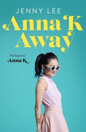 Anna K: Away (Anna K, #2)