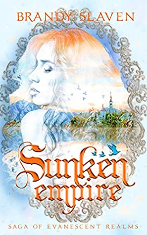 Sunken Empire (Saga of Evanescent Realms, #1)