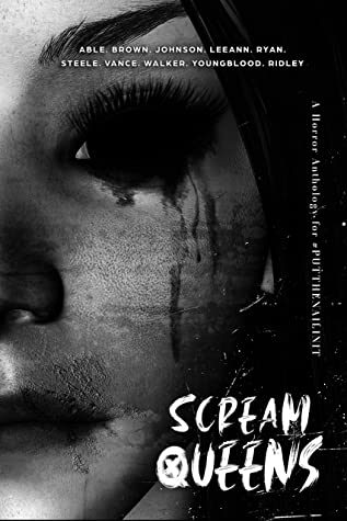 Scream Queens by Emery LeeAnn