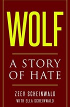 Wolf: A Story of Hate