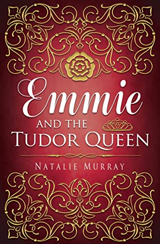Emmie and the Tudor Queen Cover