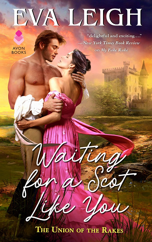 Waiting for a Scot Like You (Union of the Rakes, #3)