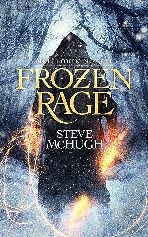 Frozen Rage by Steve McHugh