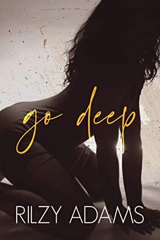 Go Deep (Unexpected Lovers, #1)
