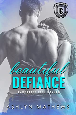 Beautiful Defiance by Ashlyn Mathews