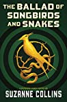The Ballad of Songbirds and Snakes (The Hunger Games, #0)