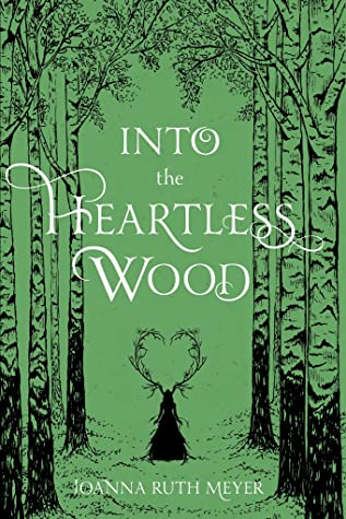 Into the Heartless Wood Cover