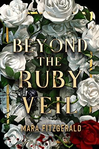 Beyond the Ruby Veil (Beyond the Ruby Veil, #1)