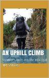 An Uphill Climb by Jim  Santos