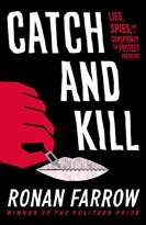 Cover of Catch and Kill, depicting a hand zipping a pair of lips shut.