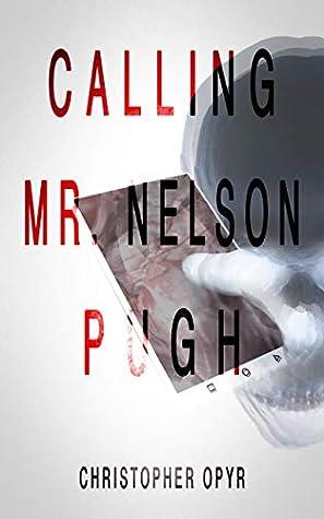 Calling Mr. Nelson Pugh