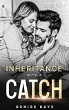 Inheritance With a Catch by Denise Daye