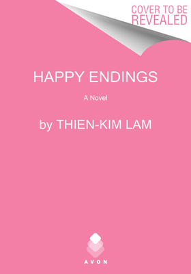 2021 book releases: Happy Endings by Thien-Kim Lam