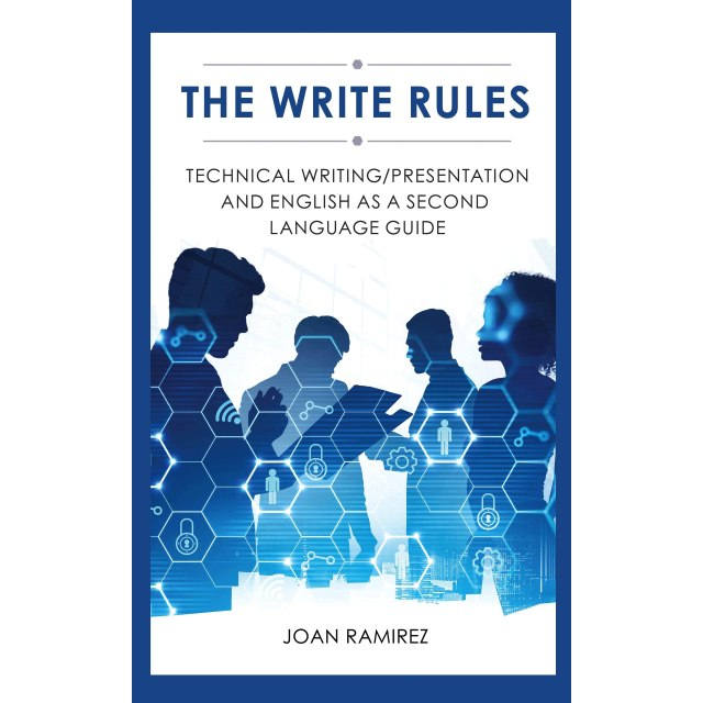 The Write Rules: Technical Writing/Presentation and English as a