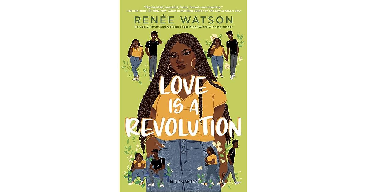 Love Is a Revolution by Renée Watson