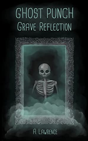 Grave Reflection by A. Lawrence