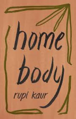 """Cover of """"Home Body"""" by Rupi Kaur."""
