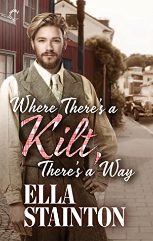 Where There's a Kilt, There's a Way (Kilty Pleasures #2)