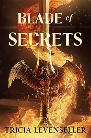 Blade of Secrets (Bladesmith, #1)