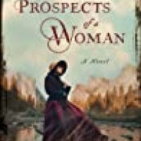 Rosie's #BookReview Of #HistoricalFiction PROSPECTS OF A WOMAN by Wendy Voorsanger