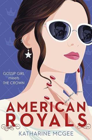 American Royals (American Royals #1) – Katharine McGee
