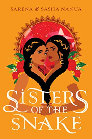 Sisters of the Snake (Ria & Rani #1)