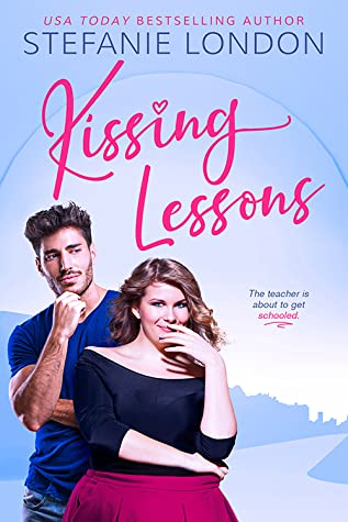 Recensie: Kissing Lessons van Stefanie London
