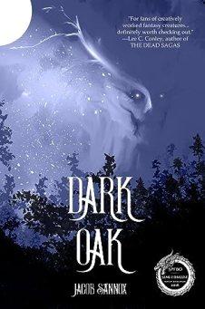 Dark Oak (The Dark Oak Chronicles #1)