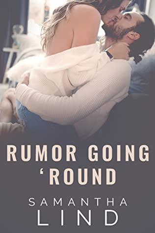 Rumor Going 'Round (Lyrics and Love, #3)