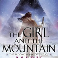 Review of ~ Mark Lawrence - The Girl and the Mountain (The Book of the Ice #2)