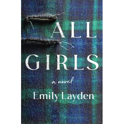 All Girls by Emily Layden