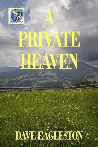 A Private Heaven