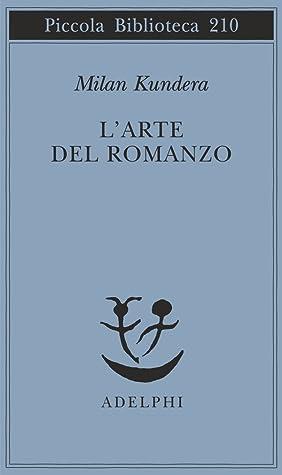 L'arte del romanzo Book Cover
