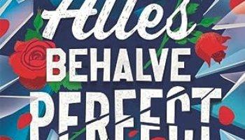 Alles behalve perfect (De Valentines #2) – Holly Smale