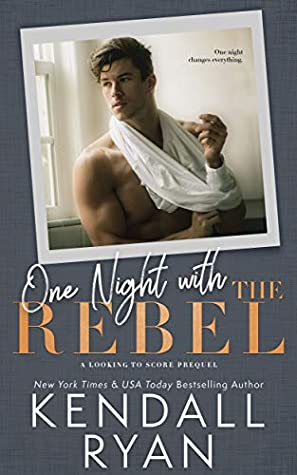 One Night with the Rebel (Looking to Score, #0.5)