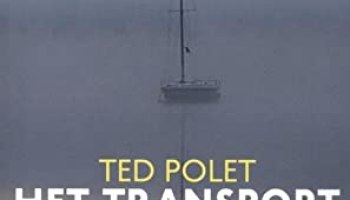 Het transport – Ted Polet
