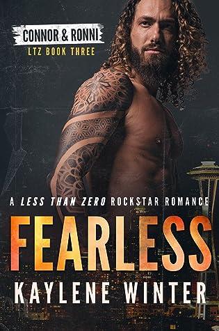 Fearless (Less Than Zero, #3)