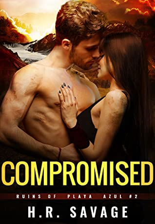 Compromised (Ruins of Playa Azul #2)