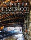 Walking the Eraserhood by Bob Bruhin
