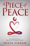 A Piece of Peace by Sweta Srivastava Vikram