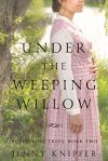 Under the Weeping Willow by Jenny Knipfer